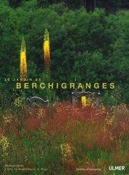 Dernières parutions dans Des jardins d'exception, Le jardin de Berchigranges