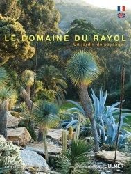 Dernières parutions dans Des jardins d'exception, Le domaine du Rayol