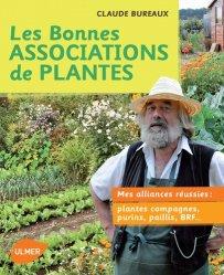 Souvent acheté avec Maraîchage biologique, le Les bonnes Associations de Plantes
