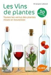 Souvent acheté avec Bio, bon, gourmand, le Les Vins de plantes