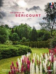 Dernières parutions dans Des jardins d'exception, Les jardins de Séricourt