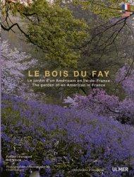 Dernières parutions dans Des jardins d'exception, Le Bois du Fay