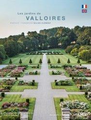 Dernières parutions dans Des jardins d'exception, Les jardins de Valloires