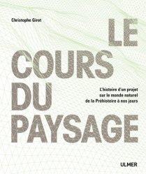 Dernières parutions sur Paysagiste, Le cours du paysage https://fr.calameo.com/read/000015856c4be971dc1b8