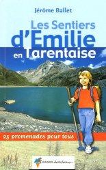 Souvent acheté avec Les Sentiers d'Emilie dans les Hautes-Alpes - Volume 1, le Les sentiers d'Émilie en Tarentaise