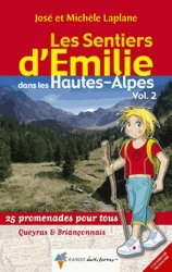 Souvent acheté avec Les Sentiers d'Emilie dans les Hautes-Alpes - Volume 1, le Les Sentiers d'Emilie dans les Hautes-Alpes - Volume 2