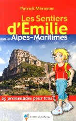 Souvent acheté avec Les Sentiers d'Emilie dans les Hautes-Alpes - Volume 1, le Les sentiers d'Émilie dans les Alpes-Maritimes https://fr.calameo.com/read/000015856c4be971dc1b8