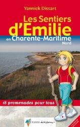 Dernières parutions dans Les Sentiers d'Emilie, Les sentiers d'Émilie en Charente-Maritime