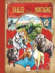 Dernières parutions sur Nature - Jardins - Animaux, Les fables de la montagne