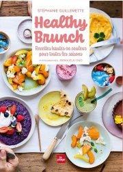 Dernières parutions sur Cuisine et vins, Les brunchs healthy de Stéphanie