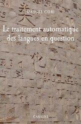 Dernières parutions sur Linguistique, Le traitement automatique des langues : des ordinateurs qui comprennent le français ?