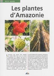 Les plantes d'Amazonie