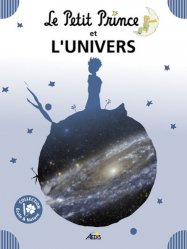 Dernières parutions sur Dans l'espace, Le Petit Prince et l'univers