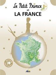 Dernières parutions dans Le Petit Prince Ecole et Nature, Le Petit Prince et la France