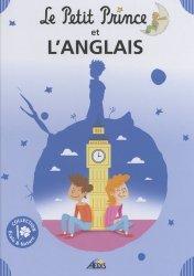 Dernières parutions sur Le Petit Prince dans toutes les langues, Le Petit Prince et l'anglais
