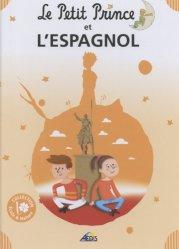 Dernières parutions sur Le Petit Prince dans toutes les langues, Le Petit Prince et l'espagnol