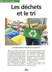 Dernières parutions sur Ecologie - Environnement, Les déchets et le tri
