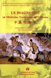 Souvent acheté avec Atlas illustré d'acupuncture, le Le diagnostic en médecine traditionnelle chinoise
