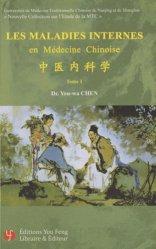 Souvent acheté avec Dictionnaire des maladies à l'usage des professions de santé, le Les maladies internes en médecine chinoise - Tome 1