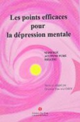 Souvent acheté avec Douleur et acupuncture, le Les points efficaces pour la dépression mentale