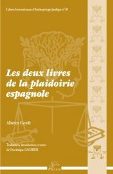 Dernières parutions dans Cahiers de l'Institut d'Anthropologie Juridique, Les deux livres de la plaidoirie espagnole