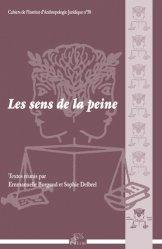 Dernières parutions dans Cahiers de l'Institut d'Anthropologie Juridique, Les sens de la peine https://fr.calameo.com/read/004967773b9b649212fd0
