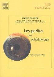 Dernières parutions sur Chirurgie ophtalmologique, Les greffes en ophtalmologie