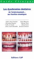 Souvent acheté avec L'urgence en odontologie, le Les dyschromies dentaires