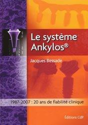 Souvent acheté avec Dictionnaire des maladies à l'usage des professions de santé, le Le système Ankylos