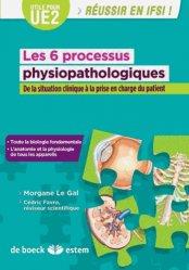 Souvent acheté avec Mémo-guide infirmier UE 2.1 à 2.11, le Les 6 processus physiopathologiques