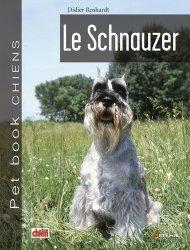 Dernières parutions dans Pet Book Chiens, Le schnauzer