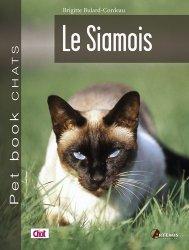 Dernières parutions sur Races de chats, Le siamois