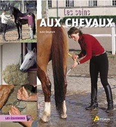 Souvent acheté avec Bien nourrir son cheval, le Les soins aux chevaux