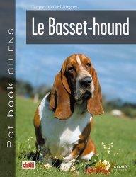 Dernières parutions dans Pet book chiens, Le basset-hound