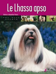 Dernières parutions dans Pet book chiens, Le Lhassa apso