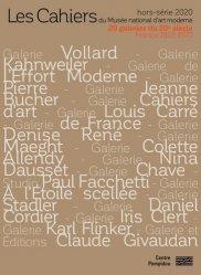 Dernières parutions sur XXéme siécle, Les Cahiers du Musée national d'art moderne Hors-série : Vingt galeries du XXe siècle