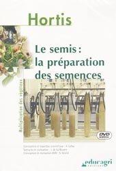 Souvent acheté avec La production en pépinière, le Le semis : la préparation des semences