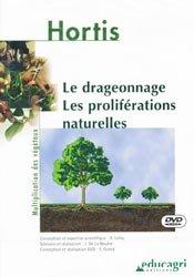 Souvent acheté avec La greffe en écusson et ses variantes, le Le drageonnage - Les proliférations naturelles