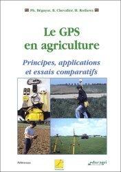 Souvent acheté avec Agroéquipements Les fonctions automatiques des transmisissions, le Le GPS en agriculture Principes, application et essais comparatifs