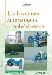 Dernières parutions dans Automatis, Les fonctions automatiques du pulvérisateur