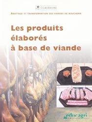 Souvent acheté avec Abattage et découpe du boeuf, le Les produits élaborés à base de viande
