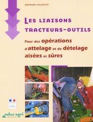 Nouvelle édition Les liaisons tracteurs-outils