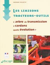 Souvent acheté avec Agroéquipements Les fonctions automatiques des transmisissions, le Les liaisons tracteurs-outils