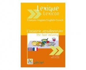 Souvent acheté avec Microbiologie alimentaire, le Lexique français-anglais anglais-français Industrie agroalimentaire