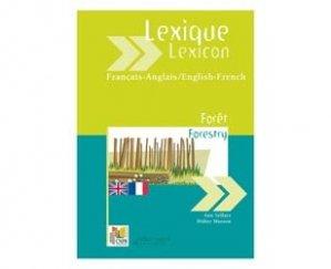 Nouvelle édition Lexique français-anglais anglais-français Forêt