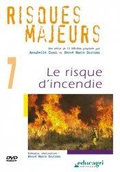 Dernières parutions dans Risques majeurs, Le risque d'incendie