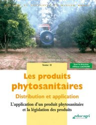 Dernières parutions dans Métiers et activités en milieu rural, Les produits phytosanitaires Tome 2