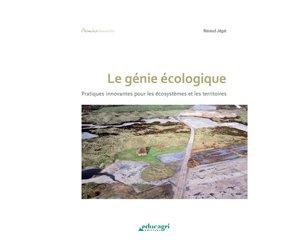 Dernières parutions dans Chemins durables, Le génie écologique