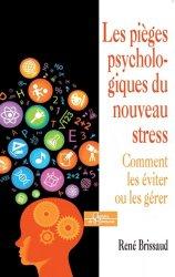 Dernières parutions dans Chemins de l'harmonie, Les pièges psychologiques du nouveau stress