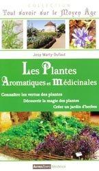 Souvent acheté avec Tout est bon dans le thym & le romarin, le Les plantes aromatiques et médicinales
